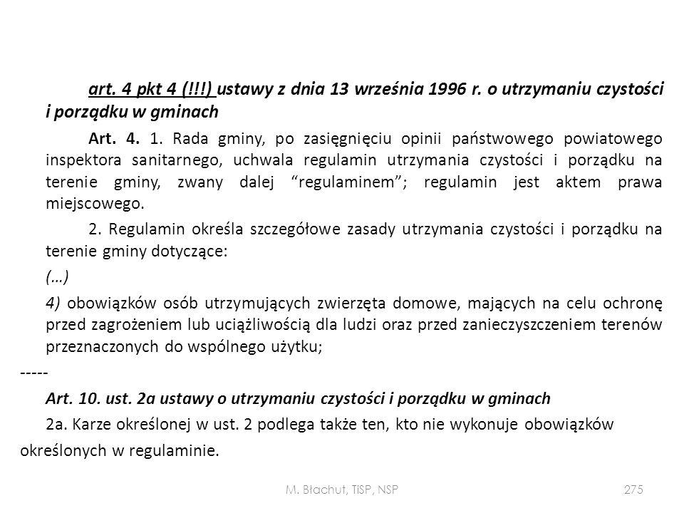 art. 4 pkt 4 (!!!) ustawy z dnia 13 września 1996 r. o utrzymaniu czystości i porządku w gminach Art. 4. 1. Rada gminy, po zasięgnięciu opinii państwo