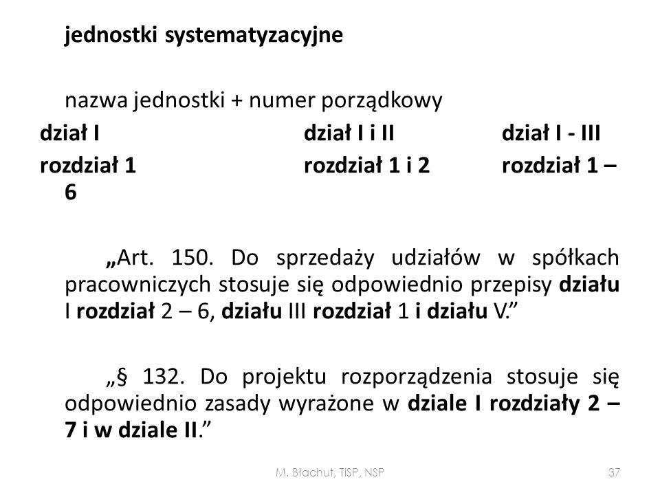 """jednostki systematyzacyjne nazwa jednostki + numer porządkowy dział Idział I i IIdział I - III rozdział 1rozdział 1 i 2rozdział 1 – 6 """"Art. 150. Do sp"""