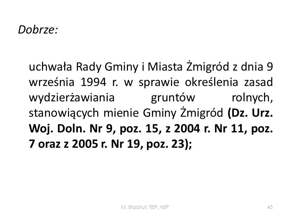 Dobrze: uchwała Rady Gminy i Miasta Żmigród z dnia 9 września 1994 r. w sprawie określenia zasad wydzierżawiania gruntów rolnych, stanowiących mienie