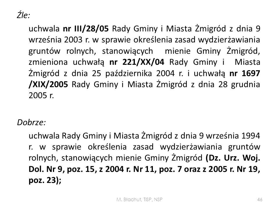 Źle: uchwala nr III/28/05 Rady Gminy i Miasta Żmigród z dnia 9 września 2003 r. w sprawie określenia zasad wydzierżawiania gruntów rolnych, stanowiący