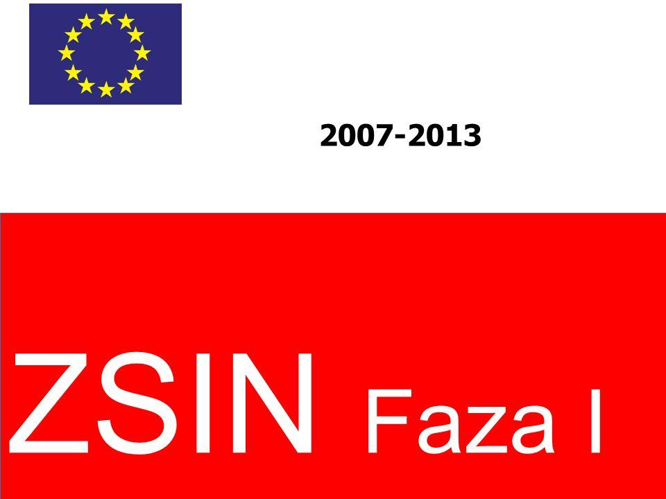 ZSIN Faza I 2007-2013