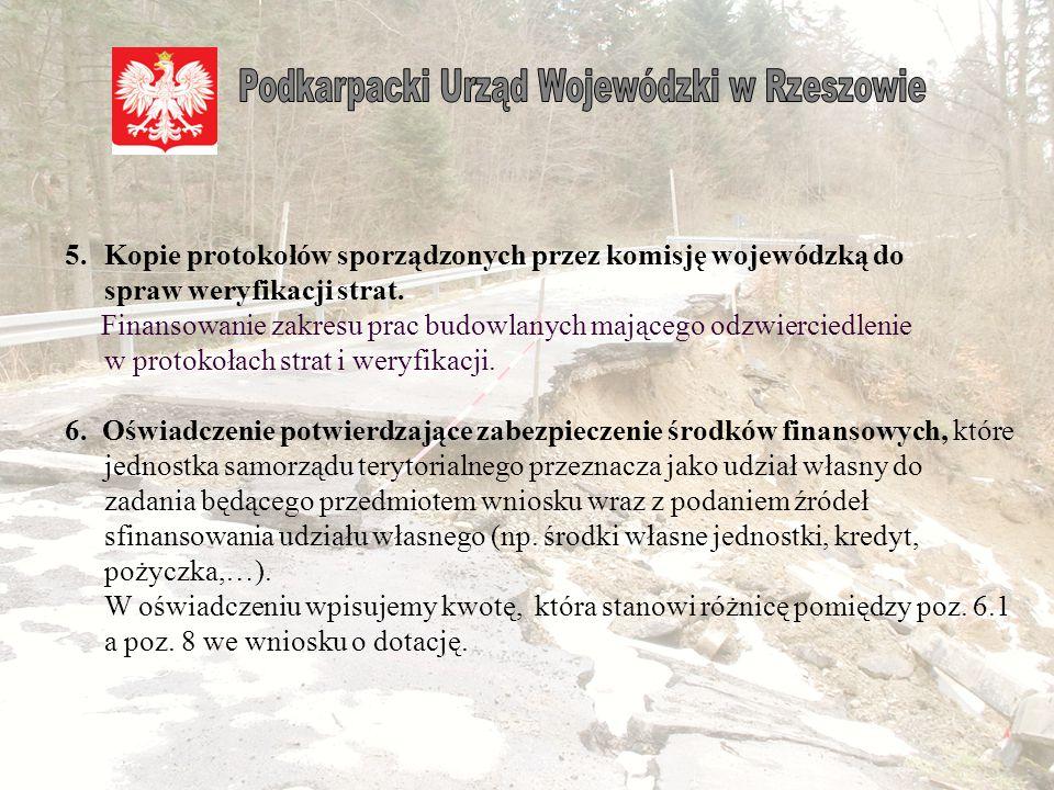 Jeżeli jednostka przedstawia do dofinansowania zadanie, którego przedmiotem jest obiekt uszkodzony/zniszczony w 2012 r.