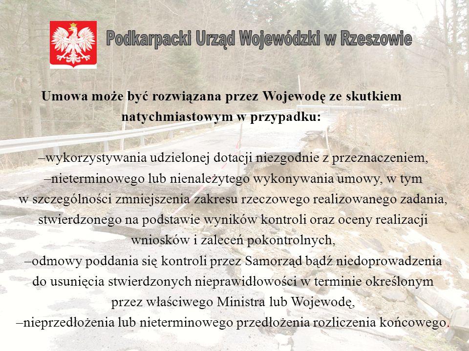Samorząd zobowiązuje się do niezwłocznego, bez wezwania, zwrotu na rachunek Wojewody otrzymanej kwoty dotacji wraz z odsetkami w wysokości określonej