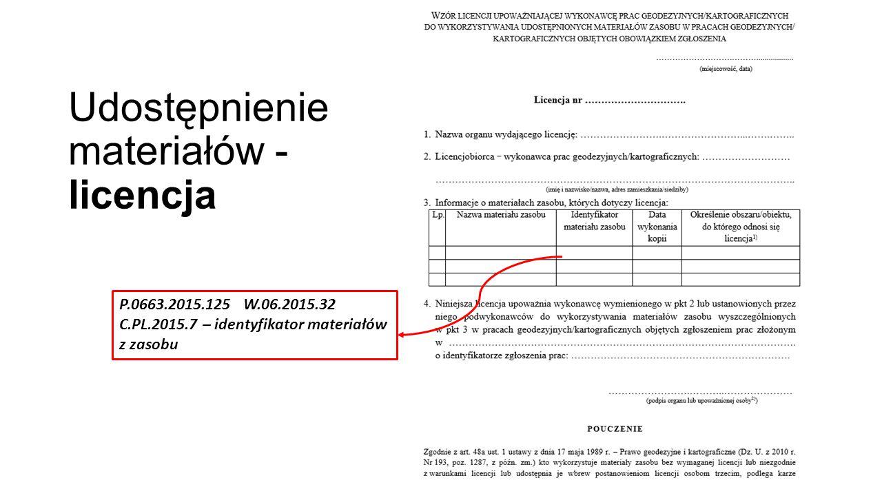 Udostępnienie materiałów - licencja P.0663.2015.125 W.06.2015.32 C.PL.2015.7 – identyfikator materiałów z zasobu
