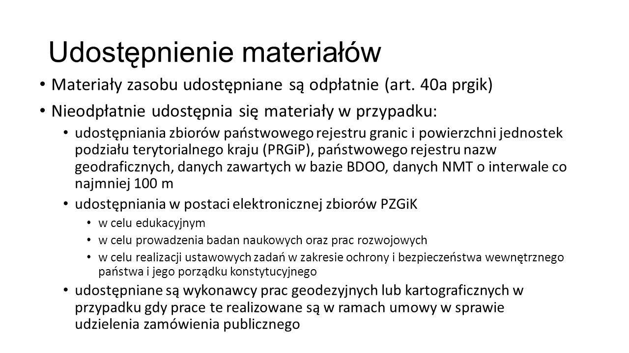 Udostępnienie materiałów Materiały zasobu udostępniane są odpłatnie (art. 40a prgik) Nieodpłatnie udostępnia się materiały w przypadku: udostępniania