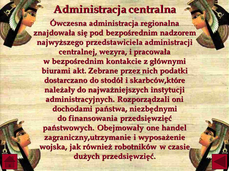 Ówczesna administracja regionalna znajdowała się pod bezpośrednim nadzorem najwyższego przedstawiciela administracji centralnej, wezyra, i pracowała w bezpośrednim kontakcie z głównymi biurami akt.