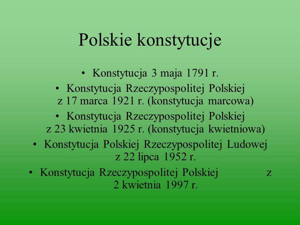 Polskie konstytucje Konstytucja 3 maja 1791 r.