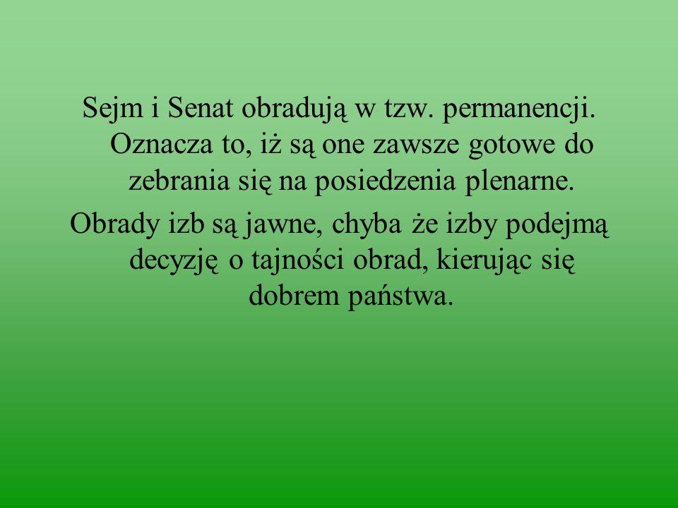 Sejm i Senat obradują w tzw.permanencji.
