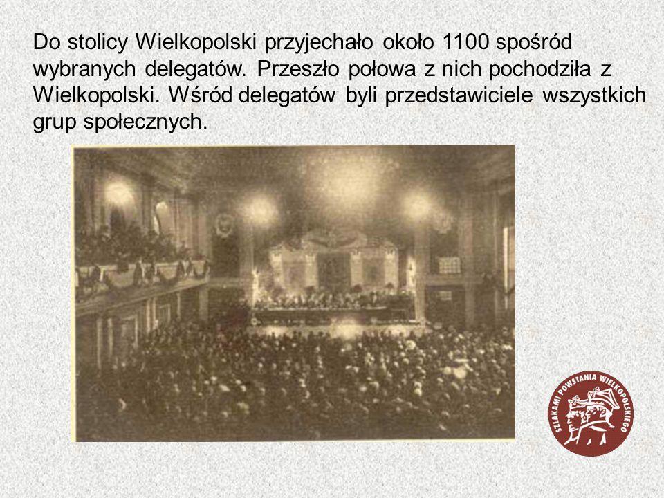 Do stolicy Wielkopolski przyjechało około 1100 spośród wybranych delegatów. Przeszło połowa z nich pochodziła z Wielkopolski. Wśród delegatów byli prz