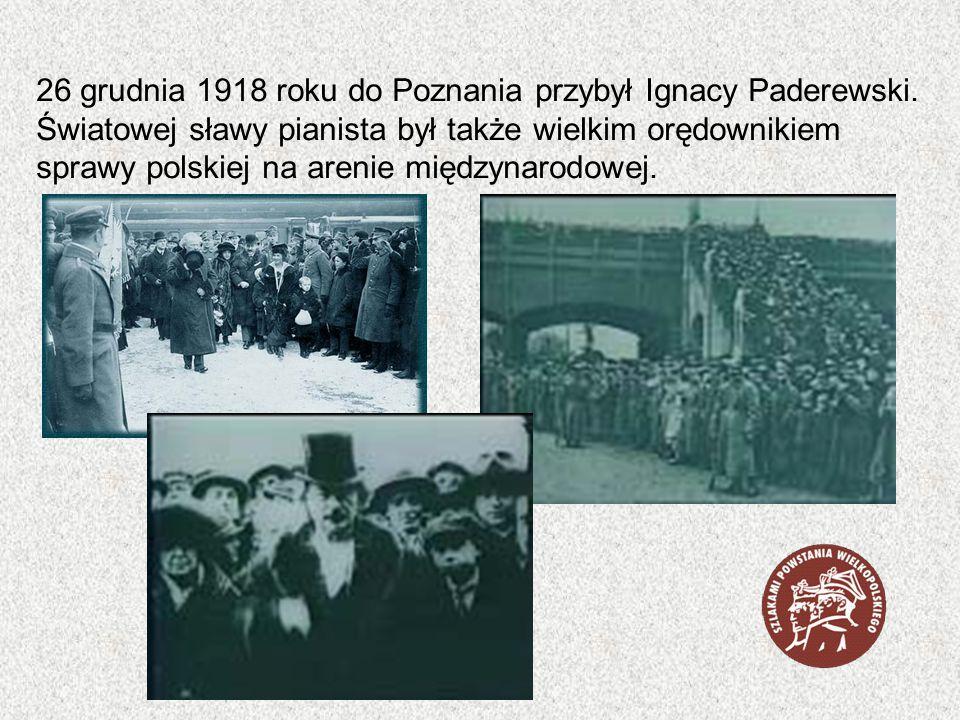 26 grudnia 1918 roku do Poznania przybył Ignacy Paderewski. Światowej sławy pianista był także wielkim orędownikiem sprawy polskiej na arenie międzyna