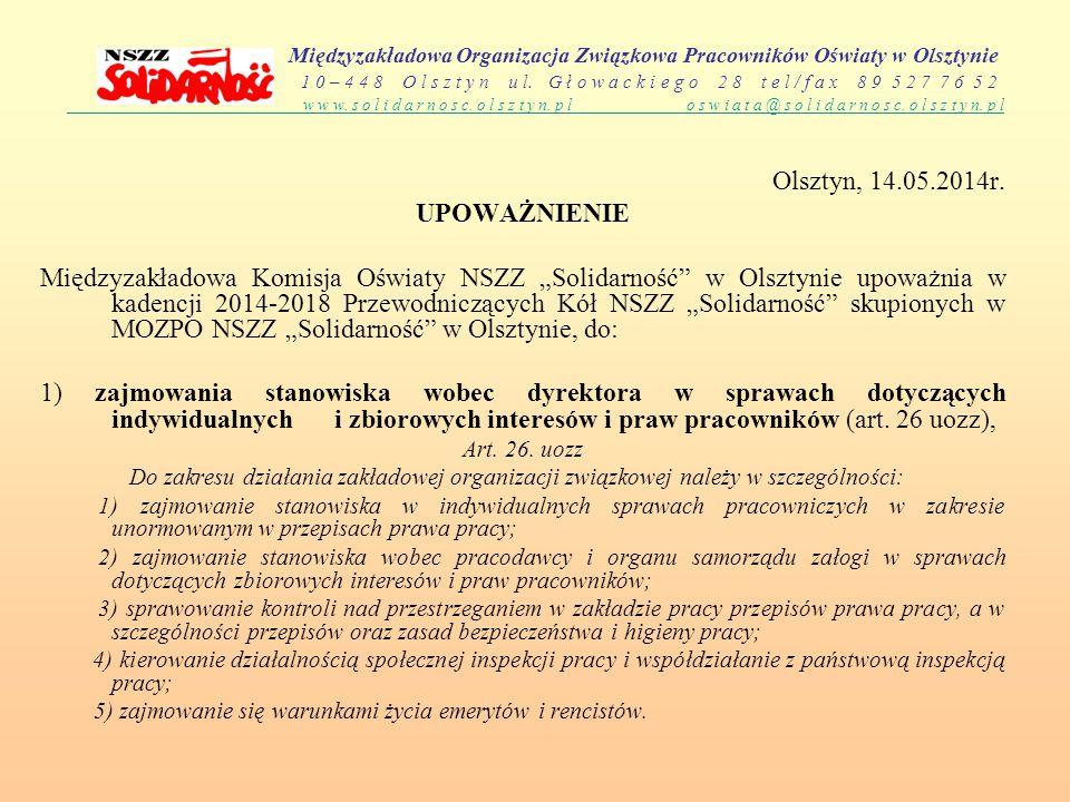 Międzyzakładowa Organizacja Związkowa Pracowników Oświaty w Olsztynie 1 0 – 4 4 8 O l s z t y n u l. G ł o w a c k i e g o 2 8 t e l / f a x 8 9 5 2 7
