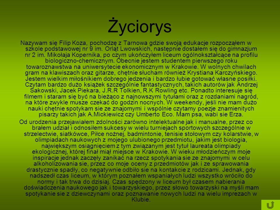 Życiorys Nazywam się Filip Koza, pochodzę z Tarnowa gdzie swoją edukacje rozpocząłem w szkole podstawowej nr 9 im. Orląt Lwowskich, następnie dostałem