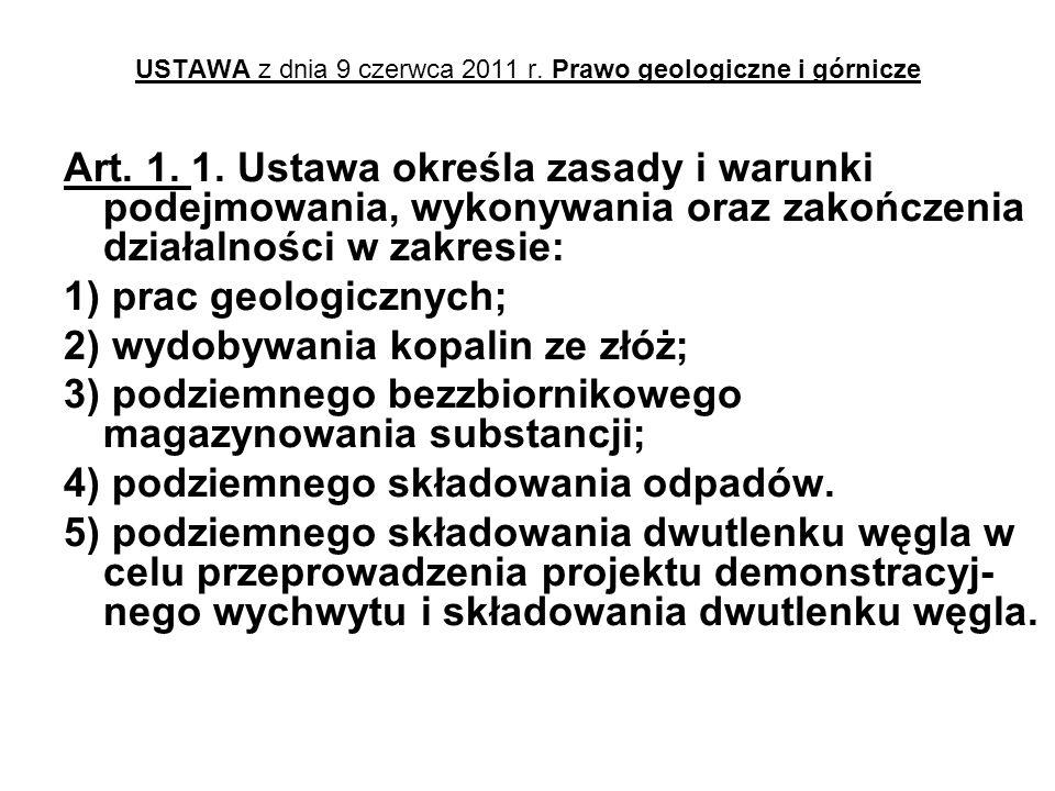USTAWA z dnia 9 czerwca 2011 r.Prawo geologiczne i górnicze Art.