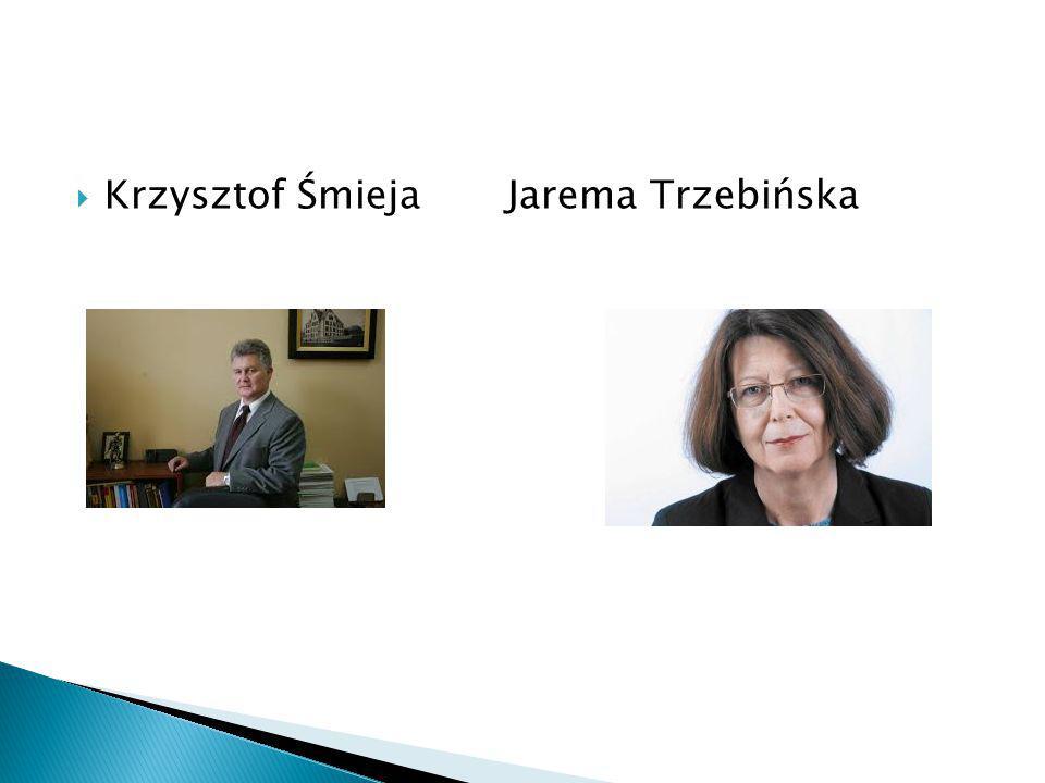  Krzysztof Śmieja Jarema Trzebińska