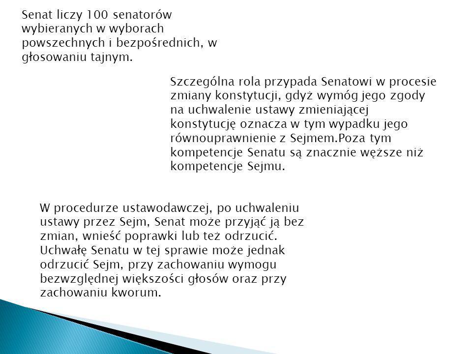 Trybunał Stanu – składa się z przewodniczącego, 2 zastępców przewodniczącego, 16 członków wybieranych przez Sejm spoza grona posłów i senatorów na czas kadencji sejmu.