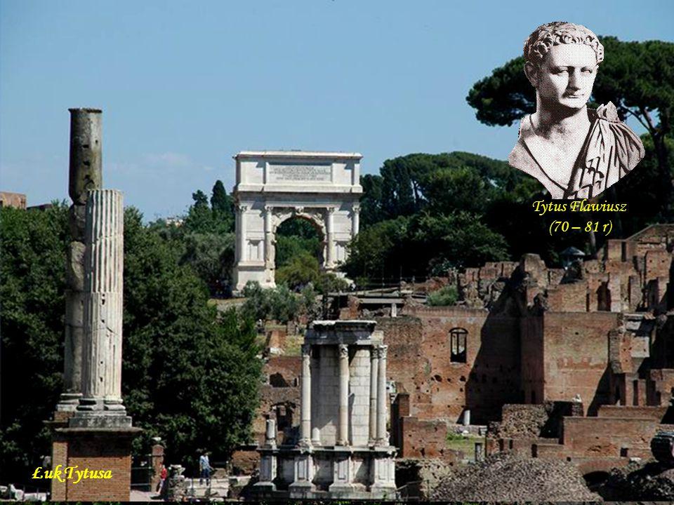 Łuk Septymiusza Sewera Septymiusz Sewer (193 – 211 r.)