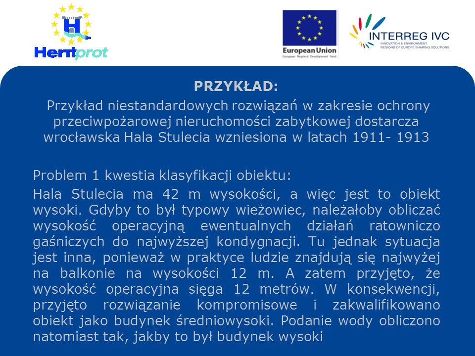 PRZYKŁAD: Przykład niestandardowych rozwiązań w zakresie ochrony przeciwpożarowej nieruchomości zabytkowej dostarcza wrocławska Hala Stulecia wzniesio