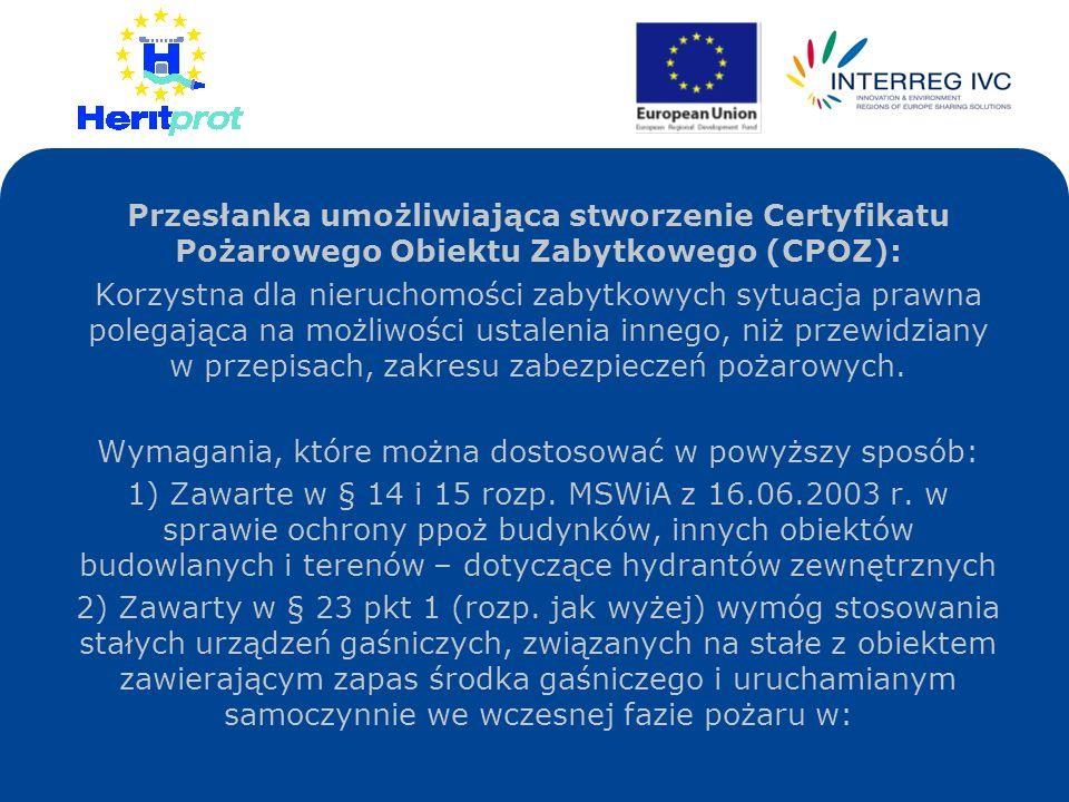 Przesłanka umożliwiająca stworzenie Certyfikatu Pożarowego Obiektu Zabytkowego (CPOZ): Korzystna dla nieruchomości zabytkowych sytuacja prawna polegaj