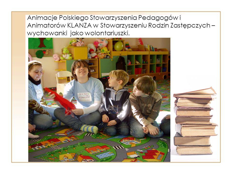 Animacje Polskiego Stowarzyszenia Pedagogów i Animatorów KLANZA w Stowarzyszeniu Rodzin Zastępczych – wychowanki jako wolontariuszki.
