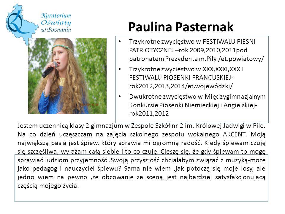 Paulina Pasternak Jestem uczennicą klasy 2 gimnazjum w Zespole Szkół nr 2 im. Królowej Jadwigi w Pile. Na co dzień uczęszczam na zajęcia szkolnego zes