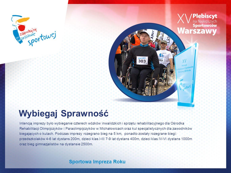Wybiegaj Sprawność Intencją imprezy było wybieganie czterech wózków inwalidzkich i sprzętu rehabilitacyjnego dla Ośrodka Rehabilitacji Olimpijczyków i Paraolimpijczyków w Michałowicach oraz kul specjalistycznych dla zawodników biegających o kulach.