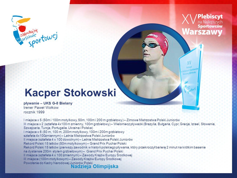 pływanie – UKS G-8 Bielany trener Paweł Wołkow rocznik 1999 I miejsce x 5 (50m i 100m motylkowy, 50m, 100m i 200 m grzbietowy) – Zimowe Mistrzostwa Po