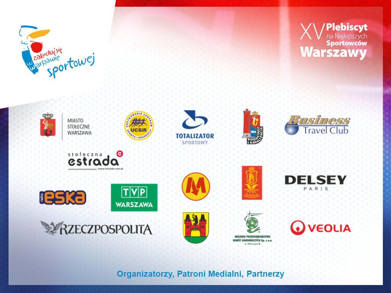 Organizatorzy, Patroni Medialni, Partnerzy