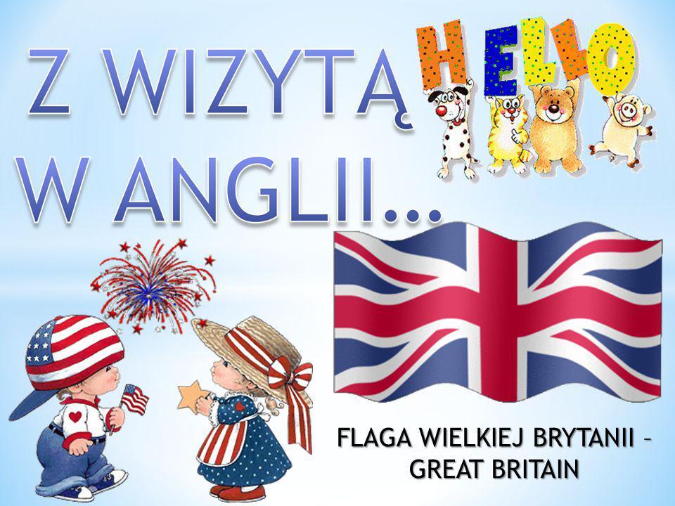FLAGA WIELKIEJ BRYTANII – GREAT BRITAIN