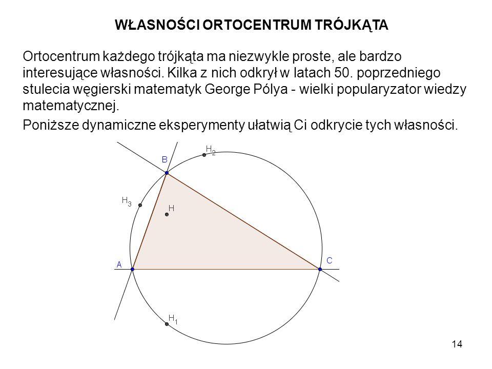 15 Utwórz dowolny trójkąt ABC.Skonstruuj jego ortocentrum H.