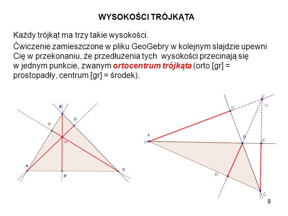 9 W dowolnym trójkącie ABC poprowadź prostą prostopadłą do boku BC przechodzącą przez wierzchołek A tego trójkąta.