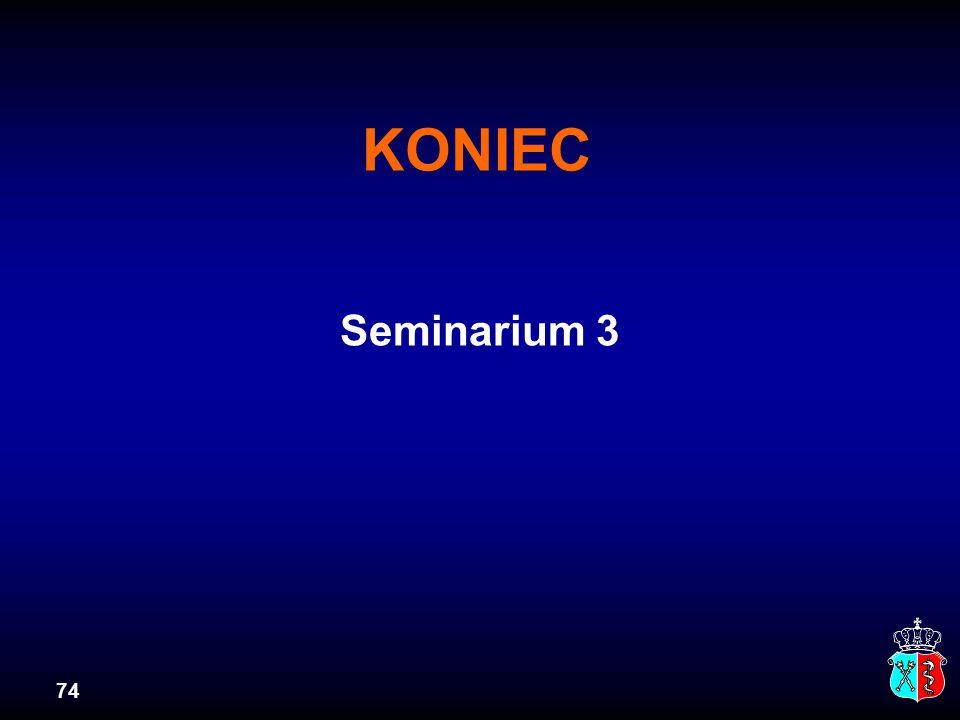 74 KONIEC Seminarium 3