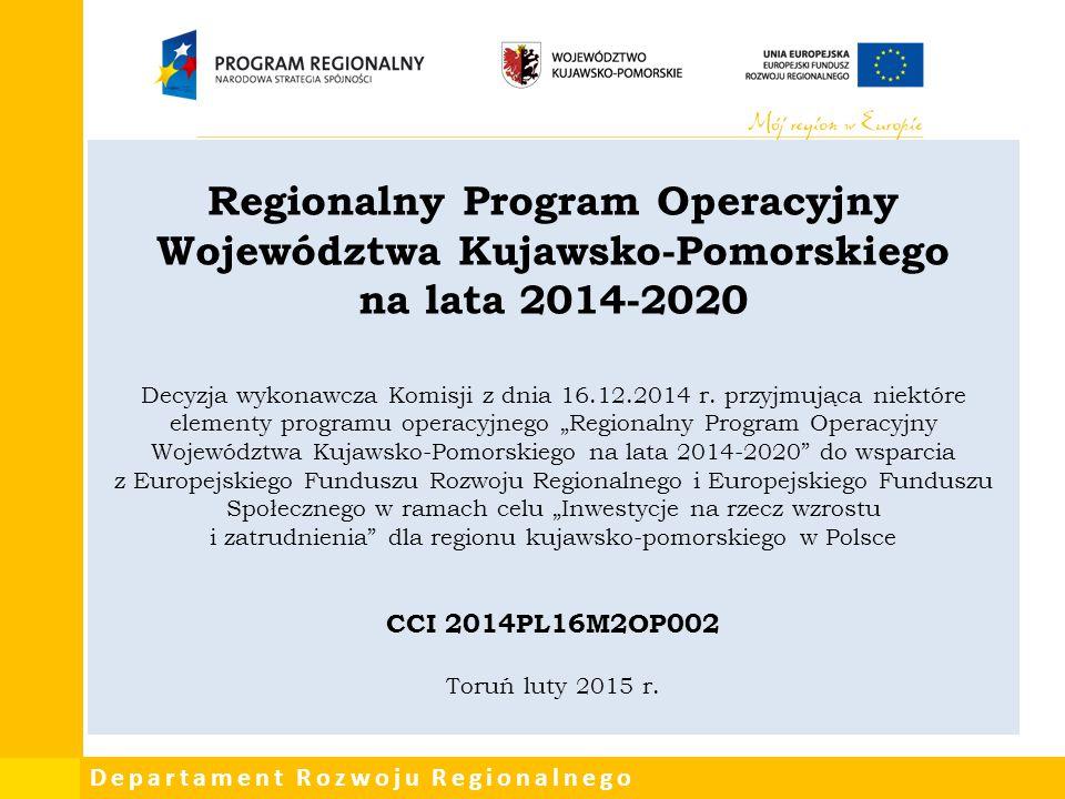 Departament Rozwoju Regionalnego Uwarunkowania dot.