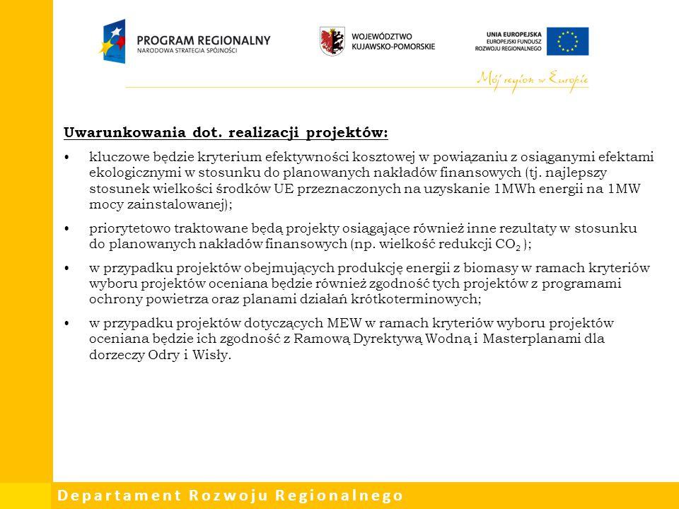 Departament Rozwoju Regionalnego Uwarunkowania dot. realizacji projektów: kluczowe będzie kryterium efektywności kosztowej w powiązaniu z osiąganymi e