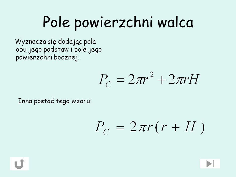 Definicja Walec to bryła powstała w wyniku obrotu prostokąta wokół prostej zawierającej jeden z jego boków. Bok ten nazywamy wysokością walca. Walec p