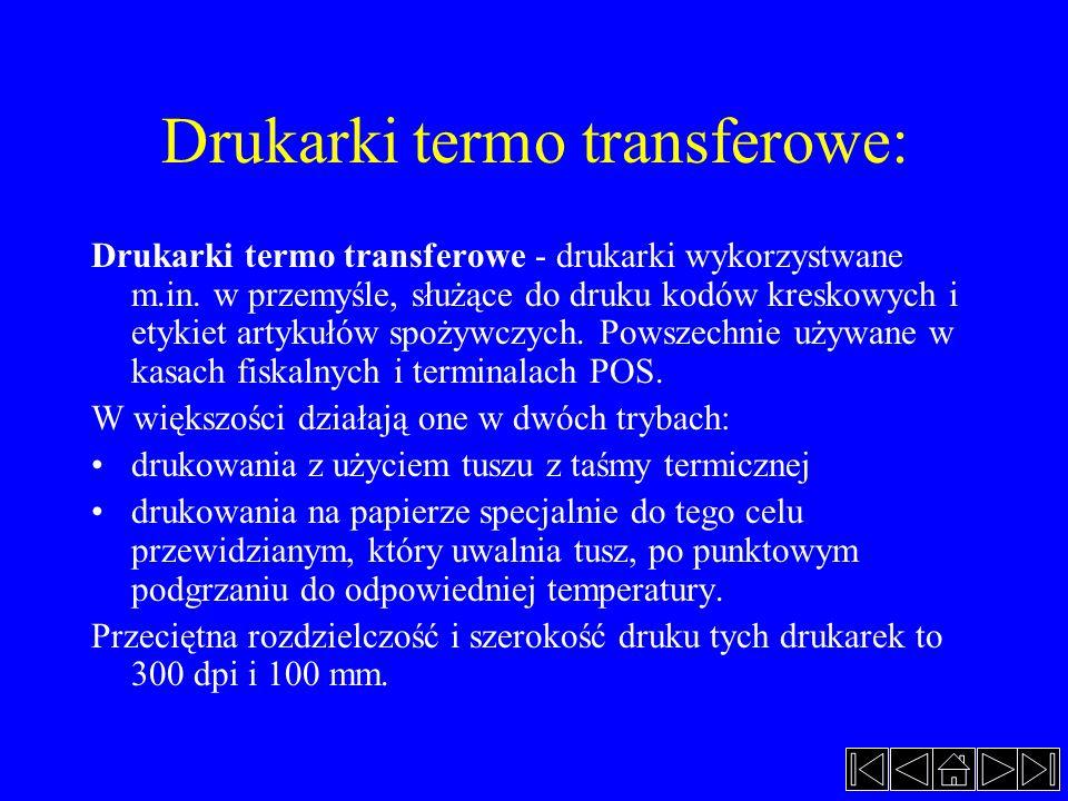 Drukarki termo transferowe: Drukarki termo transferowe - drukarki wykorzystwane m.in. w przemyśle, służące do druku kodów kreskowych i etykiet artykuł