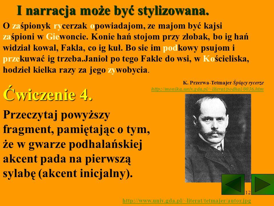 13 powrót1 gwara Śląska Cieszyńskiego http://www.zsms.bytom.pl/zsms/prace/slask/grafika/lit_04.gif powrót2