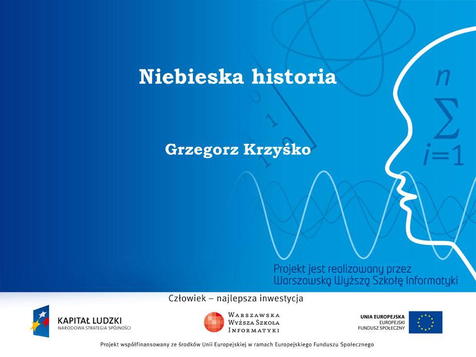 2 Niebieska historia Grzegorz Krzyśko
