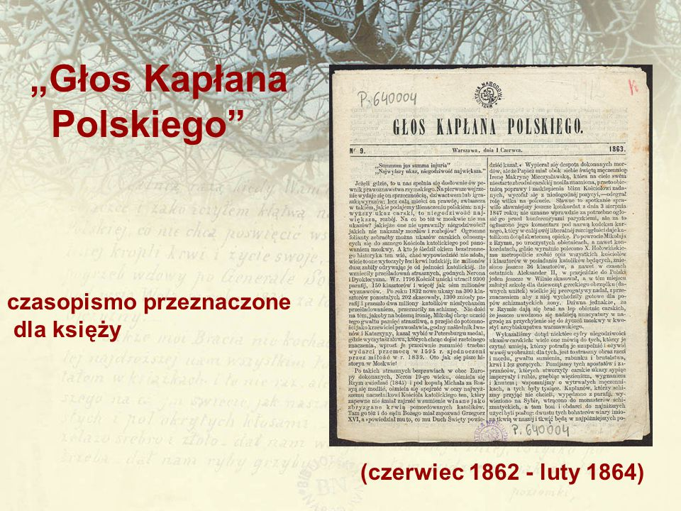 """(czerwiec 1862 - luty 1864) """"Głos Kapłana Polskiego"""" czasopismo przeznaczone dla księży"""