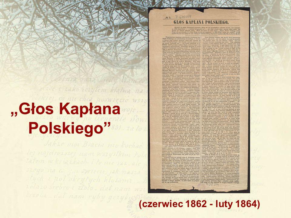 """(czerwiec 1862 - luty 1864) """"Głos Kapłana Polskiego"""""""