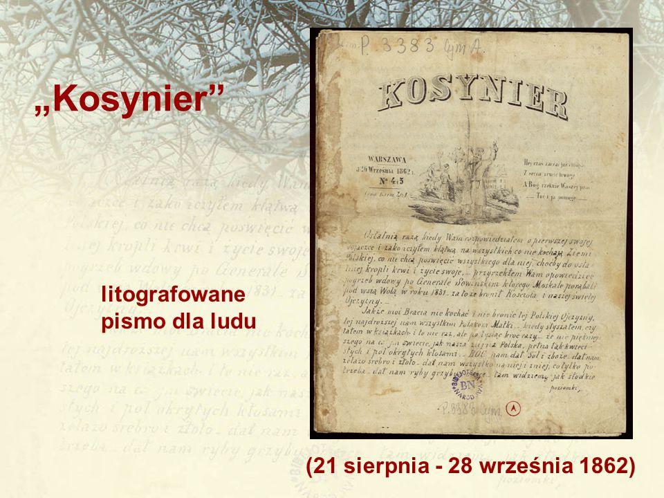 """(21 sierpnia - 28 września 1862) """"Kosynier"""" litografowane pismo dla ludu"""