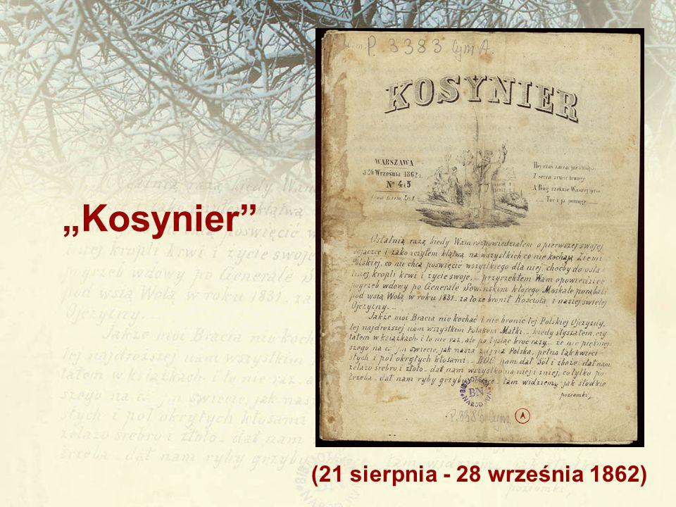 """(21 sierpnia - 28 września 1862) """"Kosynier"""""""