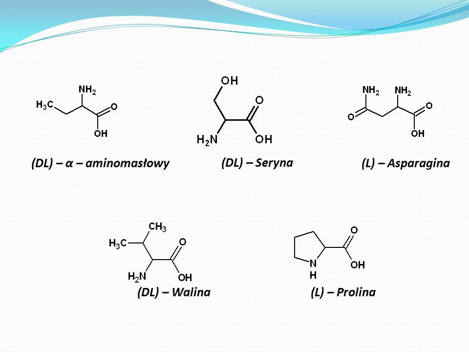 (DL) – α – aminomasłowy (DL) – Seryna (L) – Asparagina (DL) – Walina (L) – Prolina