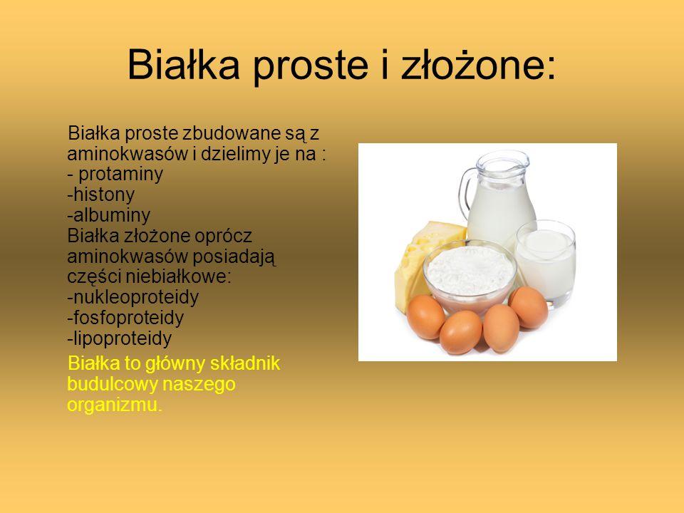 Białka proste i złożone: Białka proste zbudowane są z aminokwasów i dzielimy je na : - protaminy -histony -albuminy Białka złożone oprócz aminokwasów
