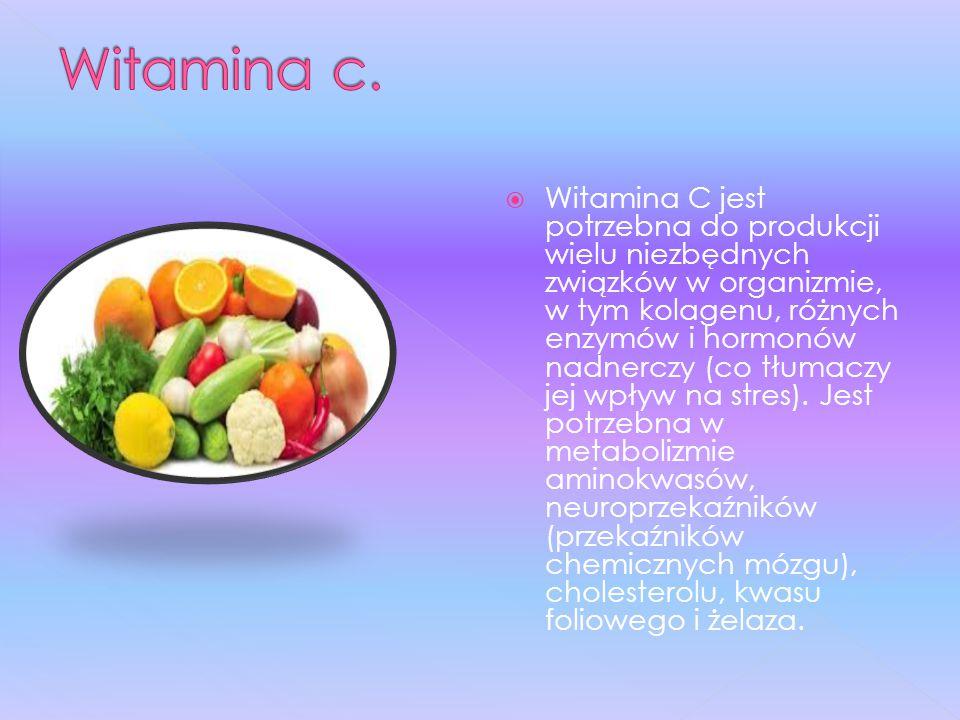  Witamina C jest potrzebna do produkcji wielu niezbędnych związków w organizmie, w tym kolagenu, różnych enzymów i hormonów nadnerczy (co tłumaczy jej wpływ na stres).