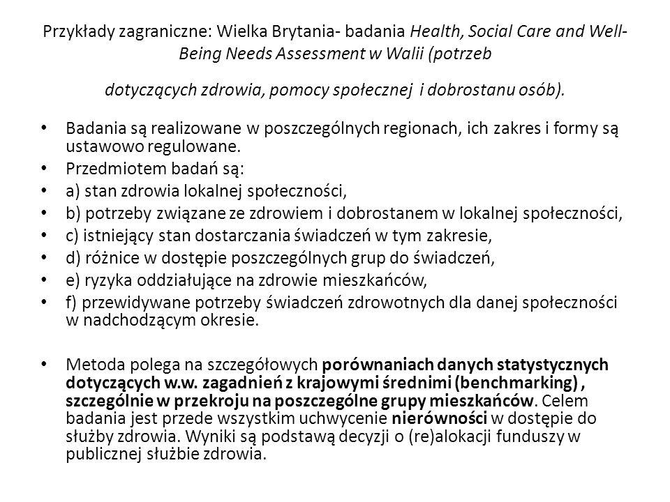 Przykłady zagraniczne: Wielka Brytania- badania Health, Social Care and Well- Being Needs Assessment w Walii (potrzeb dotyczących zdrowia, pomocy społ