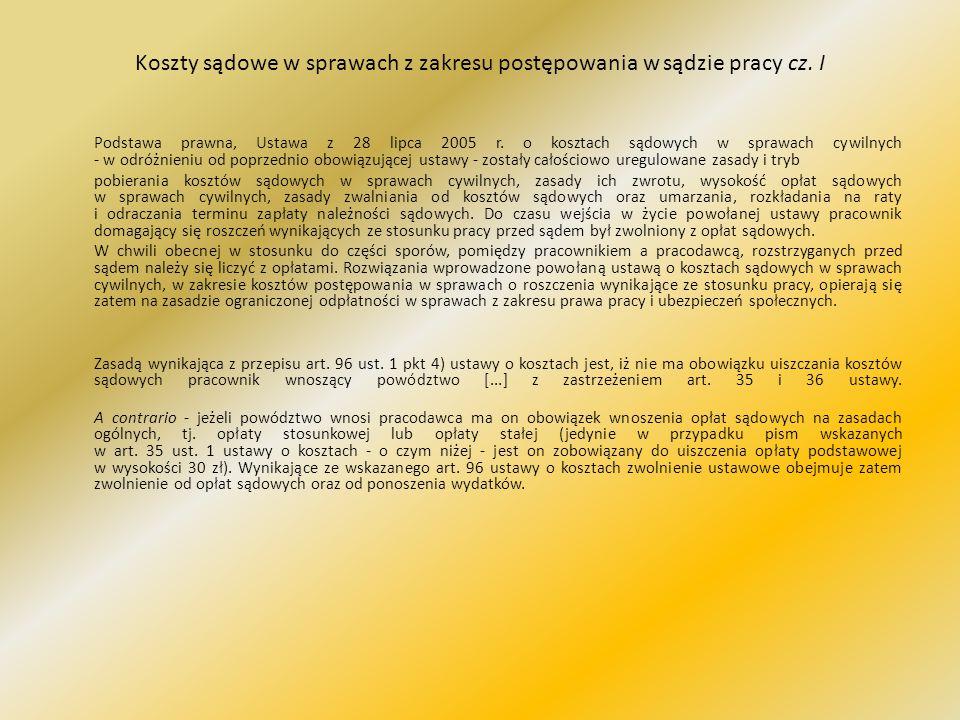 Koszty sądowe w sprawach z zakresu postępowania w sądzie pracy cz.