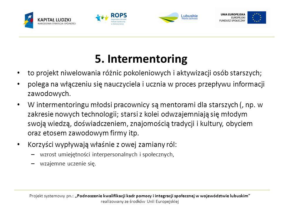 """Projekt systemowy pn.: """"Podnoszenie kwalifikacji kadr pomocy i integracji społecznej w województwie lubuskim realizowany ze środków Unii Europejskiej Jak się zmienia wizerunek starości."""