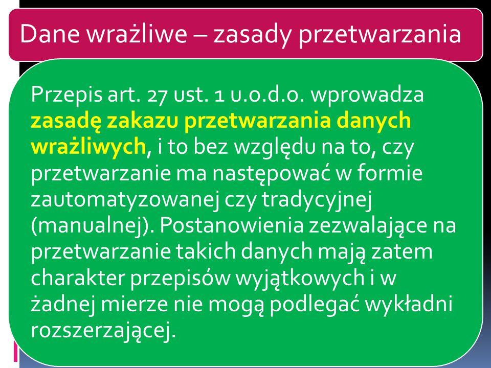 Dane wrażliwe – zasady przetwarzania Przepis art.27 ust.
