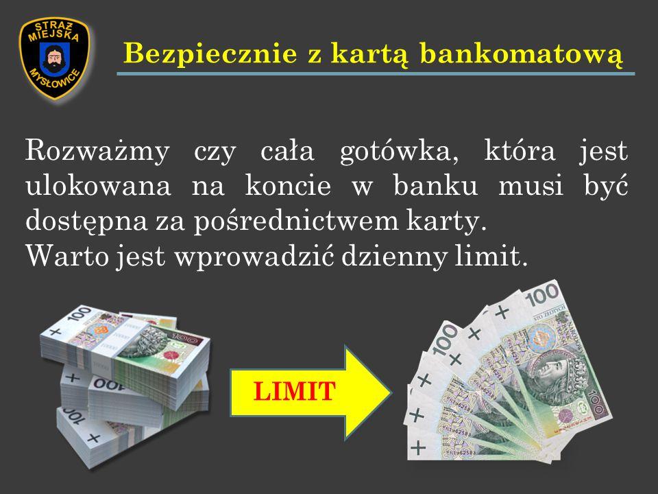 Rozważmy czy cała gotówka, która jest ulokowana na koncie w banku musi być dostępna za pośrednictwem karty.