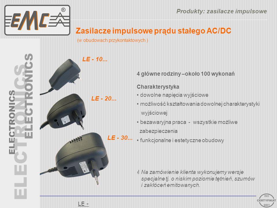Zasilacze impulsowe prądu stałego AC/DC (w obudowach przykontaktowych ) LE - 10... LE - 20... LE - 30... 4 główne rodziny –około 100 wykonań Charakter